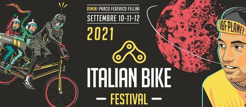 Italian Bike Festival 10, 11, 12 SETTEMBRE 2021 Parco Fellini, Rimini